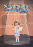 Sarah Snow, Star of the Show!
